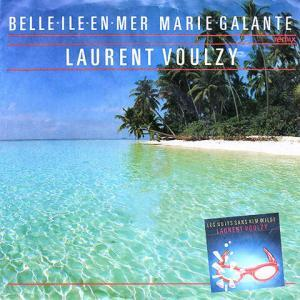 Belle-Île-en-Mer, Marie-Galante de Laurent Voulzy