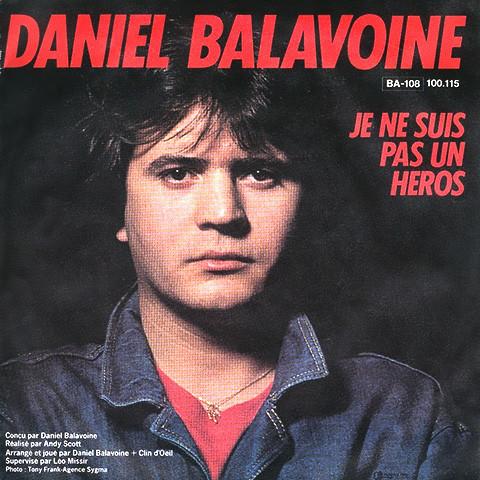 Je Ne Suis Pas Un Héros de Daniel Balavoine