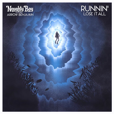 Runnin' (Lose It All) de Naughty Boy feat. Beyonce et Arrow Benjamin