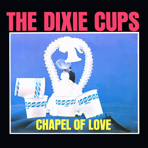 Chape Of Love de The Dixie Cups