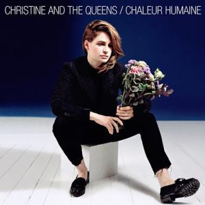 Christine And The Queen - Chaleur Humaine