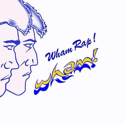 Wham Rap de Wham!