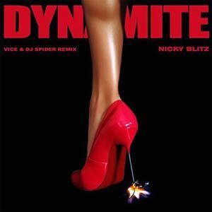 Dynamite (Vice & DJ Spider Remix) de Nicky Blitz
