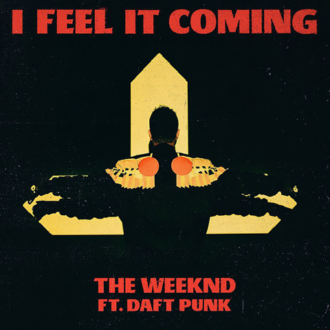 I Feel It Coming de The Weeknd feat. Daft Punk