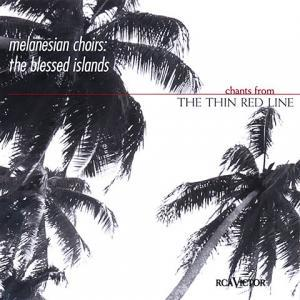 Melanesian Choirs : The Blessed Island