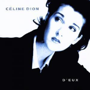 Pour Que Tu m'Aimes Encore de Céline Dion