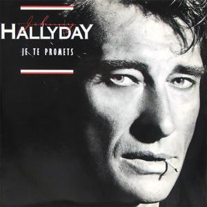 Je Te Promets de Johnny Hallyday