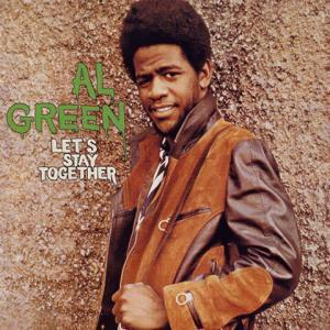 Let's Stay Together - de Al Green