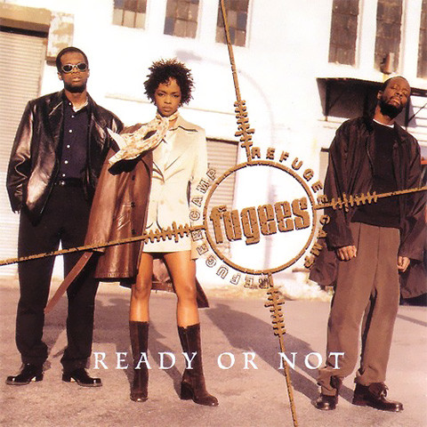 Ready Or Not de The Fugees