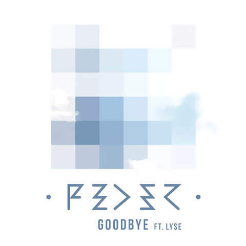 Goodbye de Feder feat. Lyse