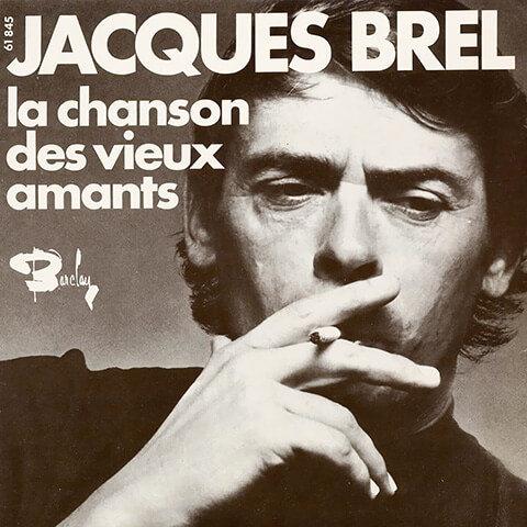 La Chanson Des Vieux Amants de Jacques Brel
