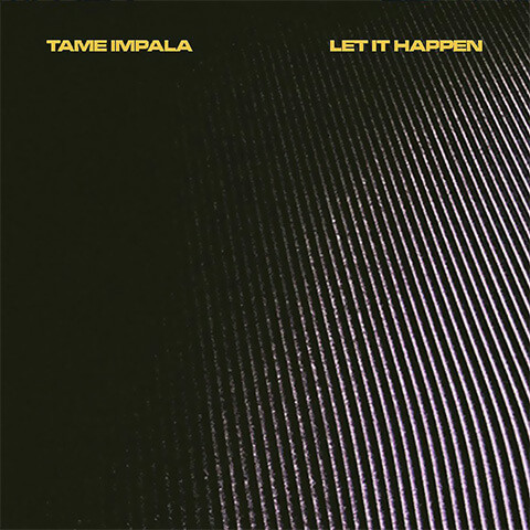 Let It Happen de Tame Impala