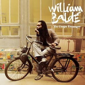 William Baldé - En Corps Etranger