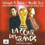 La Cour Des Grands de Youssouf N'dour et Axelle Red