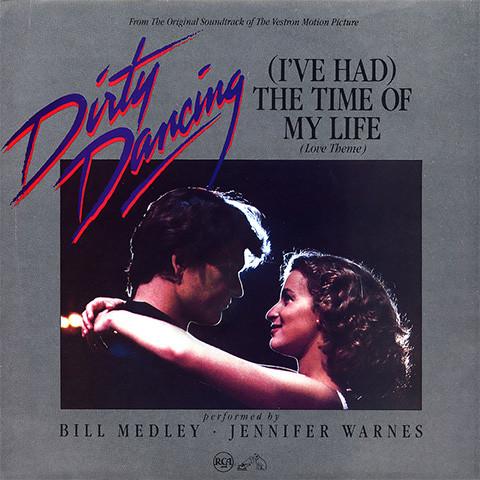 (I've Had) The Time of My Life de Bill Medley et Jennifer Warnes