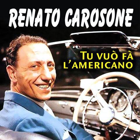 Tu Vuo' Fa' l'Americano de Renato Carosone