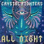 Pub Kiabi - All Night de Crystal Fighters