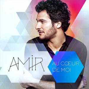 Au Coeur de Moi d'Amir