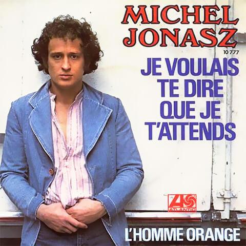 Je Voulais Te Dire Que Je t'attends de Michel Jonasz