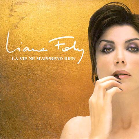 La Vie Ne M'apprend Rien par Liane Foly