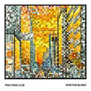 Ping Pong Club - Venetian Blinds