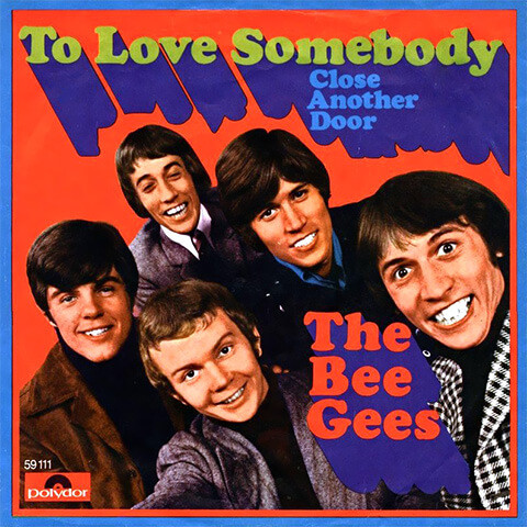 To Love Somebody de Bee Gees