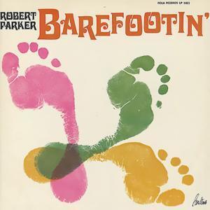 pub Ikéa - Barefootin' de Robert Parker