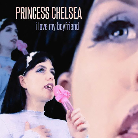 I Love My Boyfriend de Princess Chelsea