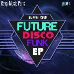 pub Renault Limited - Future Disco Funk EP de Royal Music Paris
