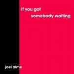 pub Volvo V60 - If You Got Somebody Waiting (Acoustic Version) de Joel Alme