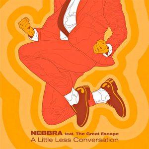 A Little Less Conversation de Nebbra feat. The Great Escape