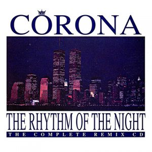 The Rhythm of the Night de Corona
